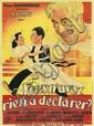 BORIS GRINSSON (1907-1999). VOUS N'AVEZ RIEN À DÉCLARER? 1937. 61x43 inches, 155x111 cm. Cinématographie Française, Paris.