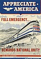 DESIGNER UNKNOWN. APPRECIATE AMERICA / FULL EMERGENCY . . . DEMANDS NATIONAL UNITY. 1941. 20x14 inches, 50x35 cm. LIP & BA, Chicago.