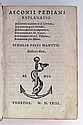 ALDINE PRESS  ASCONIUS PEDIANUS, QUINTUS. Explanatio in Ciceronis orationes [etc.]. 1563. Bound with related work by Marc-Antoine Muret