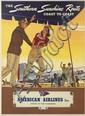 DESIGNER UNKNOWN. THE SOUTHERN SUNSHINE ROUTE / AMERICAN AIRLINES. Circa 1940. 40x28 inches, 103x72 cm. Einson-Freeman, L.I. City, New