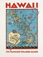 RUTH TAYLOR WHITE (1899-?). HAWAII / THE TRAVELERS' TREASURE ISLANDS. Circa 1950s. 27x21 inches, 70x54 cm. Advertiser Publishing Co.,