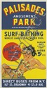 DESIGNER UNKNOWN. PALISADES AMUSEMENT PARK / SURF BATHING. Circa 1946. 79x41 inches, 200x 106 cm. Amalgamated Lithographers of America,