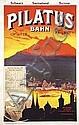 Poster: Pilatus Bahn
