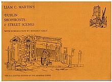 Martin, Liam C: Dublin Shopfronts & Street Scenes. Privately Printed, 1974 and A Look at Legal Dublin