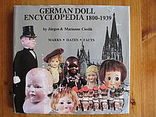 Reference book German Doll Encyclopedia 1800- 1939 by Jurgen & Marianne Cieslik, 362 pages, bible of