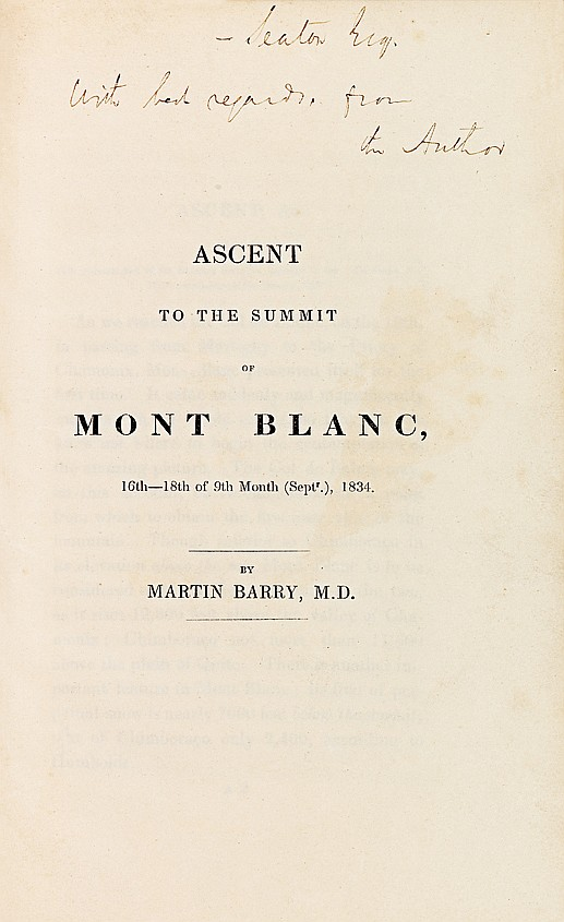 BARRY (Martin). Ascent to the Summit of Mont Blanc, 16th-18th of 9th Month (September), 1834. S.l.n.n. À la fin : Londres, H. Teape and Son, s.d. Plaquette in-8 de 40 pp., demi-basane maroquinée vert foncé, non rogné (Reliure de l'époque).