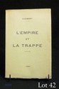 AUDIBERTI (Jacques). L'EMPIRE ET LA TRAPPE. Paris, à la Librairie du Carrefour, 1930. In-8, broché.