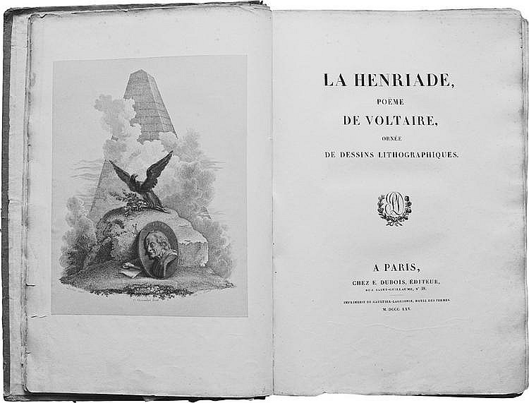 LA HENRIADE, poëme de Voltaire, ornée de dessins lithographiques. Paris, E. Dubois, 1825 ; in-folio, demi-basane rose, dos lisse, entièrement non rogné (Reliure de l'époque).