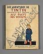 TINTIN - N°1 LES AVENTURES DE TINTIN REPORTER DU PETIT «VINGTIÈME» AU PAYS DES SOVIETS Les Éditions du Petit «Vingtième»