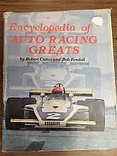 An Encyclopaedia of Autoracing Greats by Cutter & Fendle