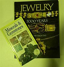 Tait, Hugh, Jewelery, 7000 Years, Harry N Abrams Inc. New York, 1986 + Minerals & Gemstones of the World (2 volumes)