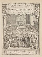 [Law]. Coren, J. Observationes rerum in eodem Senatu judicatarum, item consilia quaedam. The Hague, A. Meurs, 1633, 1st ed., 2 parts in 1 vol., 430,(10); 144,(16)p., engr. title by A. VAN DER STOCK after A. VAN DE VENNE, contemp. overlapping vellum,