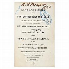 [TEXAS] KIMBALL, J.P., M.D.--trans. Laws and Decrees of Coahuila and Texas, in Spanish and English. To Which is Added the Const...