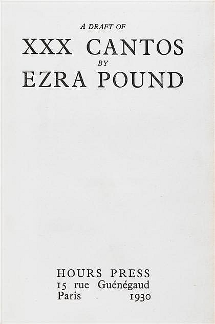 * 1 vol.  Pound, Ezra.  A Draft of XXX Cantos. Paris: Hours Press, 1930. 1st ed., #54/200 (of 212). 4to, orig. red letter...