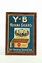 Y-B TOBACCO ADVERTISING SIGN.