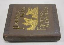 1883 PIONEER LIFE AND FRONTIER ADVENTURES KIT CARSON HISTORY BY DEWITT PETERS