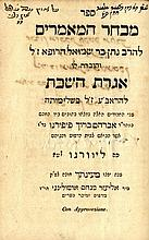 Mivchar HaMa'amarim with the Iggeret HaShabbat of the Ibn Ezra, First Complete Edition. Leghorn, 1840. Inscribed and Autographed by the Publisher, with the Signature of Rabbi Shlomo Chazan of Egypt.