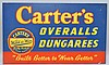 VINTAGE CARTER'S OVERALLS AND DUNGAREES PAINTED SHEET METAL ADVERTISING SIGN