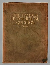 The Famous Hypothetical Question in the Trial of Harry K. Thaw for the Murder of Stanford White Prepared by William Travers Jerome and Francis P. Garvan, Illustrated by H. Richard Boehm and Others - SCARCE LIMITED EDITION-DELUXE and SIGNED BY BOEHM