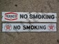 2- Texaco No Smoking Porcelain Signs