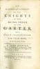 1757 An Historical Account Of The Knights Of The Most Noble Order Of The Garter From It's First Institution In The Year MCCCL To The Present Time