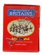 THE GREAT BOOK OF BRITAINS 1893-1993, 100 YEARS OF BRITAINS TOY SOLDIERS, JAMES OPIE, SPECIAL NUMBERED LIMITED EDITION 2031/2500 (E-...