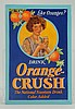 1930s Rarer Orange Crush Tin Over Cardboard.