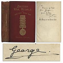 Rare King George V Signed Copy of ''War Medals of the British Army'' -- Inscribed to Prince Francis of Teck