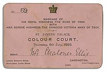 Rare Admission Ticket to the Royal Wedding of King George V & Queen Mary of Teck, as Young Duke & Duchess of York