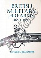 Howard Blackmore 'British Military Fire Arms'