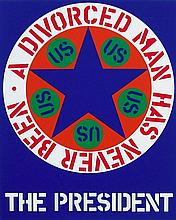 Robert Indiana - A Divorced Man Has Never Been President