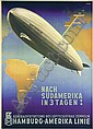 Original Anton Graf Zeppelin - nach Südamerika in 3 Tagen Poster / Plakat, Ottomar Anton, Click for value