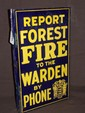 Report Forest Fire Two Sided Porcelain Flange Sign